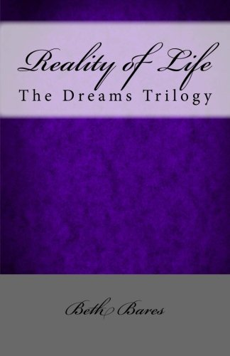 9781470129460: Reality of Life: The Dreams Trilogy