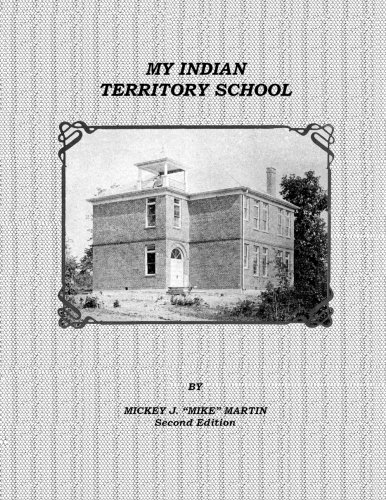 9781470131098: My Indian Territory School