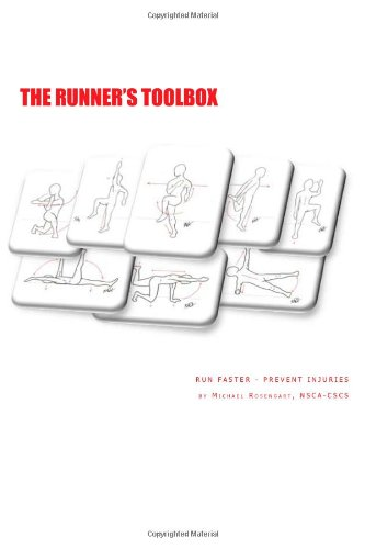 9781470131333: The Runner's Toolbox: Run Faster - Prevent Injuries (Volume 1)