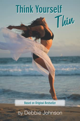 9781470131524: Think Yourself Thin: Lose Weight Naturally through Your Subconscious Mind (Volume 3)