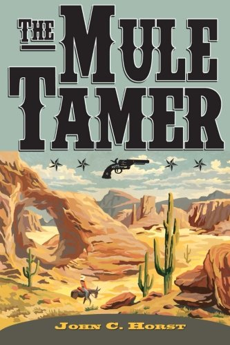 9781470132439: The Mule Tamer (Volume 1)