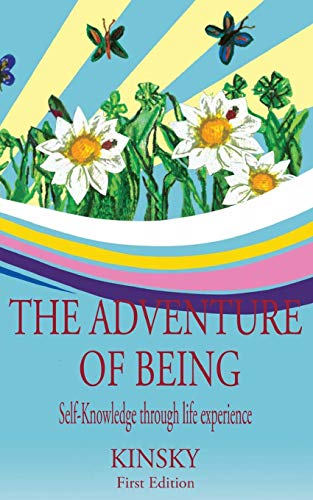 9781470132651: The Adventure of Being: self-knowledge through life experiences