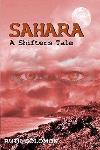 9781470132934: Sahara: A Shifter's Tale