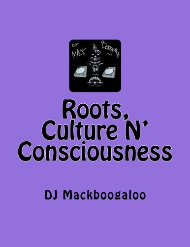 9781470133696: Roots, Culture N' Consciousness