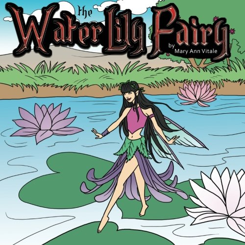 9781470136536: The Water Lily Fairy (Volume 1)