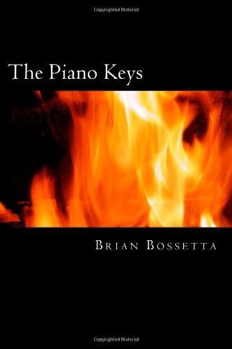 The Piano Keys: Bossetta, Brian