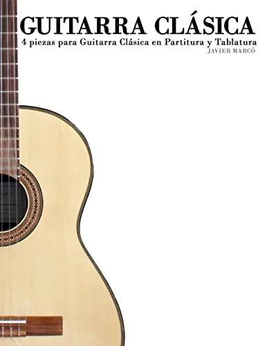 9781470140267: Guitarra Clásica: 4 piezas para Guitarra Clásica en Partitura y Tablatura