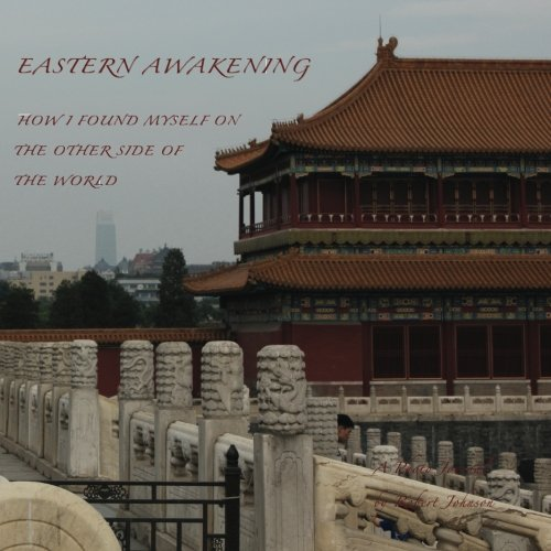 Eastern Awakening: How I Found Myself on the Other Side of the World