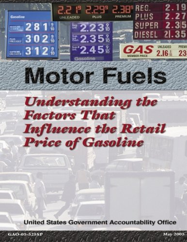 9781470143848: Motor Fuels: Understanding the Factors That Influence the Retail Price of Gasoline