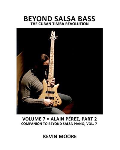 9781470143923: 7: Beyond Salsa Bass: The Cuban Timba Revolution
