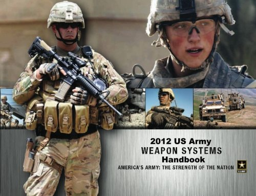 9781470146955: 2012 US Army Weapon Systems Handbook