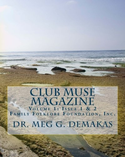 9781470147402: Club Muse Magazine: Family Follklore Foundation, Inc.