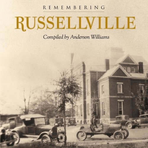 9781470147426: Remembering Russellville: A book of Classic Images