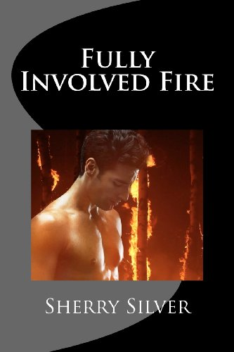 Fully Involved Fire: Silver, Sherry