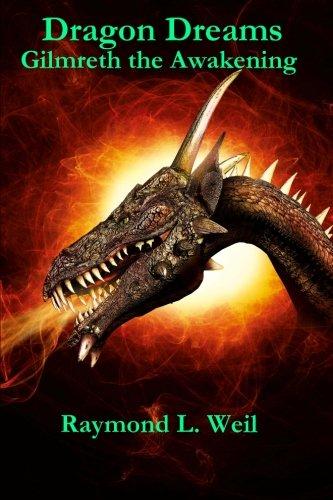 9781470149789: Dragon Dreams: Gilmreth the Awakening
