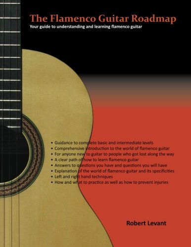 9781470149857: The Flamenco Guitar Roadmap: Your guide to understanding and learning flamenco guitar