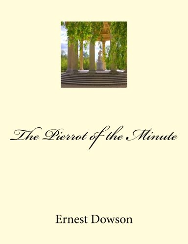 9781470150686: The Pierrot of the Minute: Restored edition