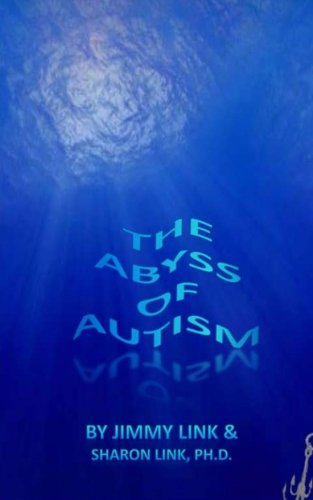 9781470152024: The Abyss of Autism