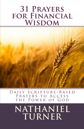 9781470154769: 31 Prayers for Financial Wisdom: Daily Scripture-Based Prayers to Access the Power of God