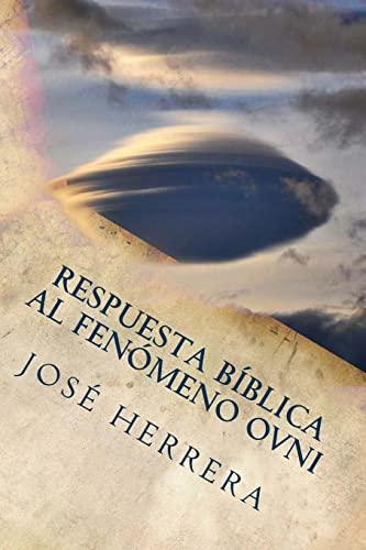 9781470155377: Respuesta Biblica al Fenomeno OVNI (Spanish Edition)