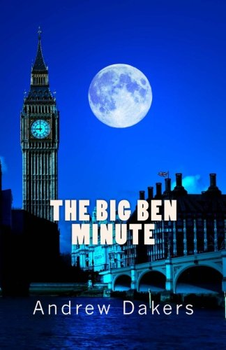 9781470156152: The Big Ben Minute: The History and Significance of the Big Ben Silent Minute Observance