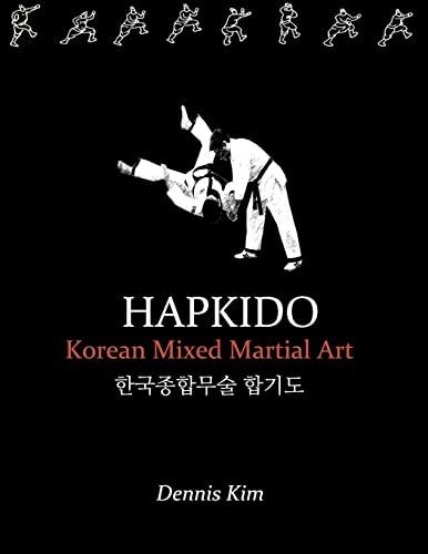 9781470157012: Hapkido: Korean martial art, mixed martial art, jujitsu, jiujitsu, self-defense technique, ground technique, striking technique, Qi