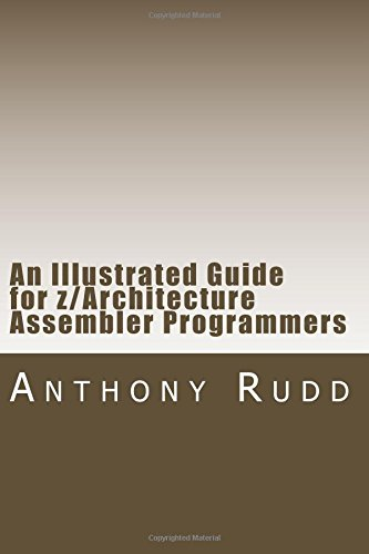 9781470157524: An Illustrated Guide for z/Architecture Assembler Programmers: A compact reference for application programmers