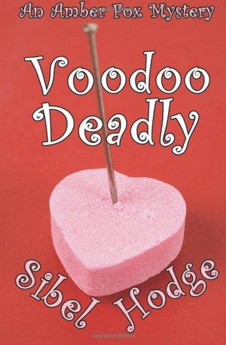 Voodoo Deadly (9781470157579) by Sibel Hodge