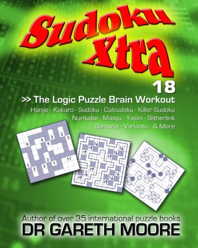 9781470160555: Sudoku Xtra 18: The Logic Puzzle Brain Workout