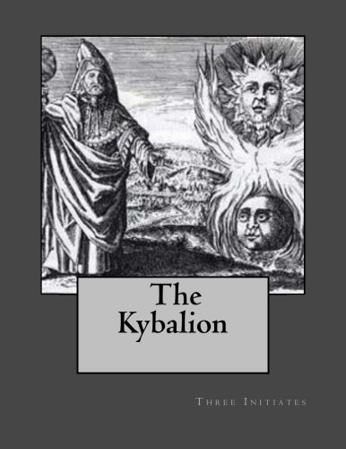 9781470162085: The Kybalion: A Study of Hermetic Philosophy of Ancient Egypt and Greece