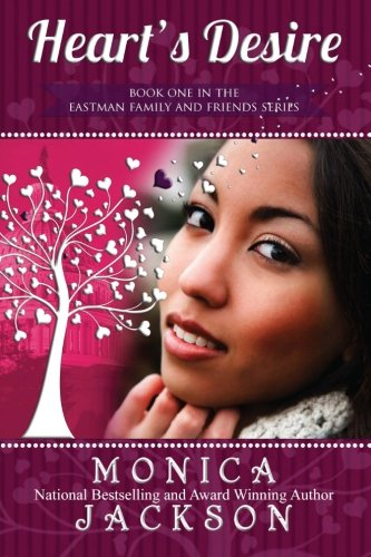 Heart's Desire: Eastman Family and Friends (1470163101) by Jackson, Monica