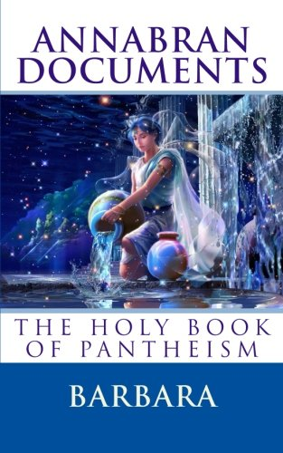 9781470163785: Annabran Documents The Holy Book of Pantheism