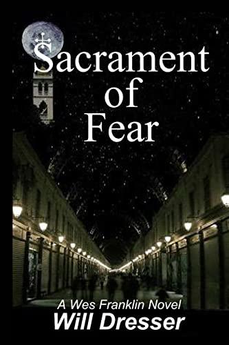 Sacrament of Fear: Dresser, Will
