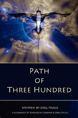 9781470166250: Path of Three Hundred (Volume 1)