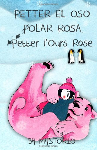 9781470167370: Petter l'Ours Rose/ Petter el Oso Polar Rosa: Petter the Pink Polar Bear (French Edition)