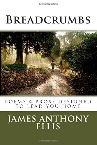 9781470167448: Breadcrumbs: Poems and Prose Designed to Lead You Home