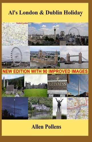 9781470168698: Al's London & Dublin Holiday: Day-by-Day Travel Journal