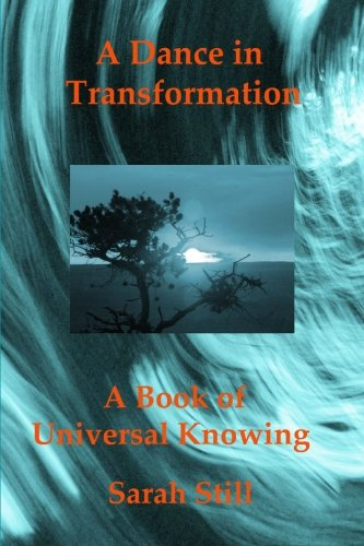 9781470170622: A Dance In Transformation: A Book of Universal Knowing
