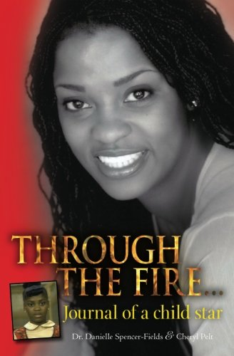 9781470171056: Through The Fire... Journal of a child star