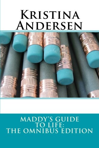 9781470172442: Maddy's Guide to Life: The Omnibus Edition
