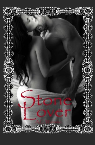 Stone Lover: Warneke, A. C.