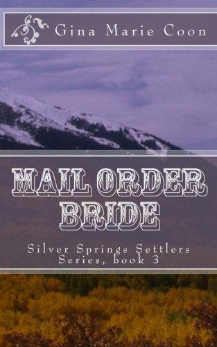 9781470174149: Mail Order Bride: Silver Springs Settlers Series, book 3