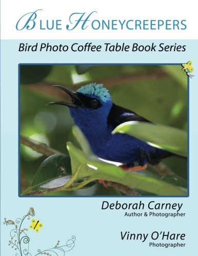 9781470174453: Blue Honeycreepers: Bird Photo Coffee Table Book Series