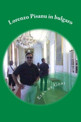 9781470175078: Lorenzo Pisanu in bulgaro: un amico di Facebook (Volume 1) (Italian Edition)