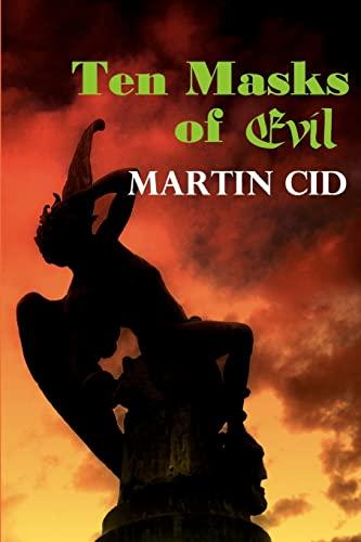 Ten Masks of Evil: Martin Cid