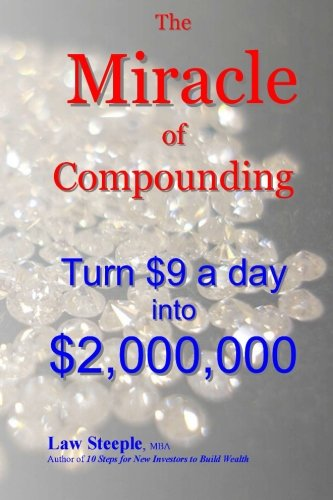 9781470176518: The Miracle of Compounding: Turn $9 a day into $2,000,000