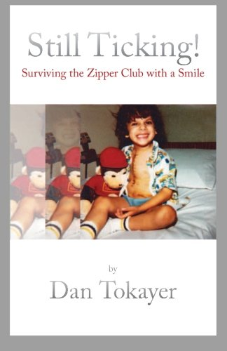 9781470177010: Still Ticking!: Surviving the Zipper Club with a Smile