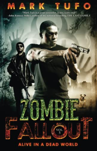 9781470177225: Zombie Fallout 5: Alive In A Dead World