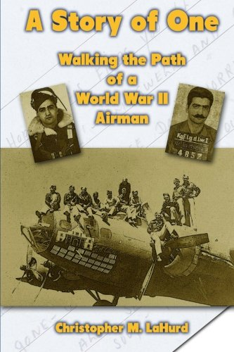 9781470177287: A Story of One: Walking the Path of a World War II Airman
