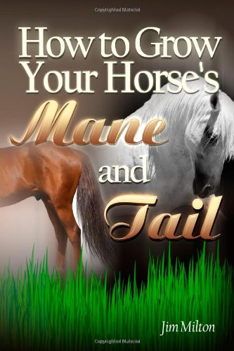 9781470177355: How to Grow Your Horse's Mane and Tail